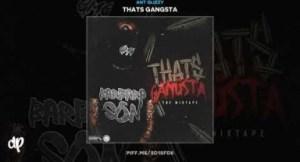 Thats Gangsta BY Ant Glizzy